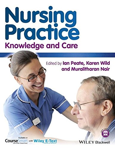 9781118481363: Nursing Practice: Knowledge and Care