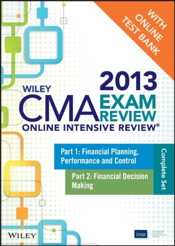 9781118481509: Wiley CMA Exam Review 2013 Online Intensive Review + Test Bank: Complete Set (Wiley CMA Learning System)