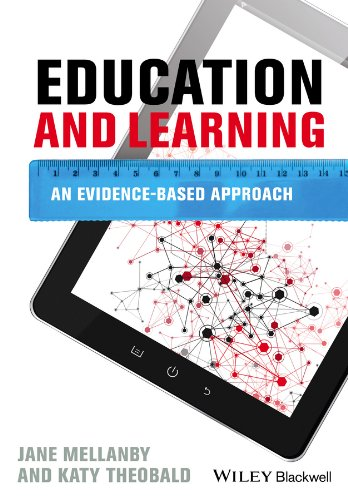 Education and Learning: An Evidence-based Approach: Mellanby, Jane; Theobald, Katy