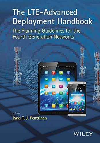 9781118484807: The LTE-Advanced Deployment Handbook: The Planning Guidelines for the Fourth Generation Networks