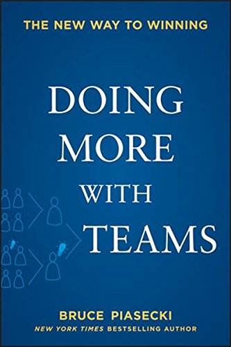 9781118484951: Doing More with Teams: The New Way to Winning