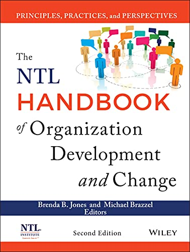 9781118485811: The NTL Handbook of Organization Development and Change: Principles, Practices, and Perspectives