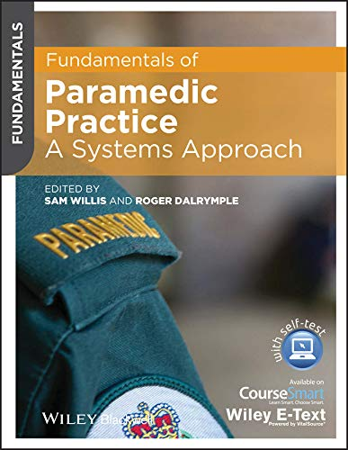 9781118486276: Fundamentals of Paramedic Practice: A Systems Approach