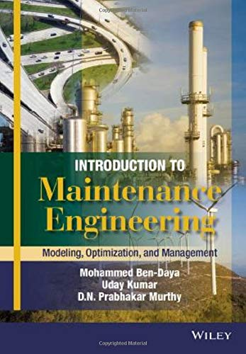9781118487198: Introduction to Maintenance Engineering: Modelling, Optimization and Management