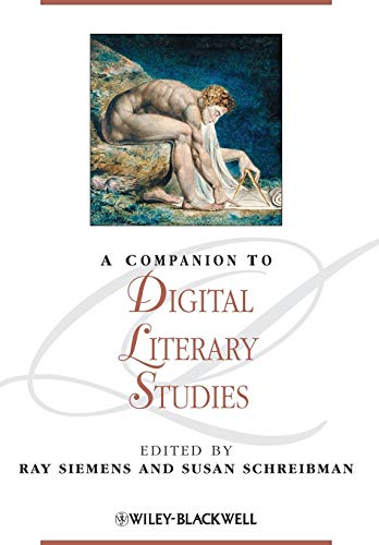 9781118492277: A Companion to Digital Literary Studies