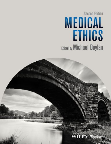 Medical Ethics, 2nd Edition Format: Paperback: Editor: Michael Boylan