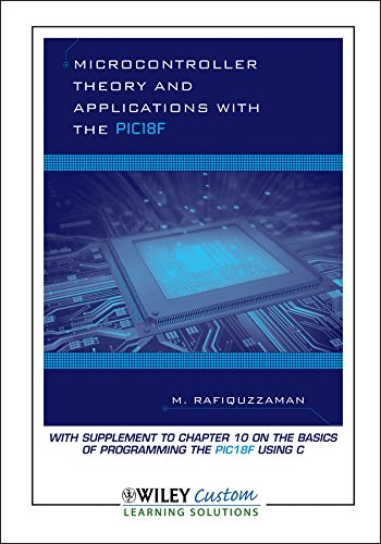 9781118494776: Microcontroller Theory And Applications With The PIC18F