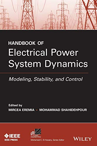 9781118497173: Handbook of Electrical Power System Dynamics: Modeling, Stability, and Control (IEEE Press Series on Power Engineering)