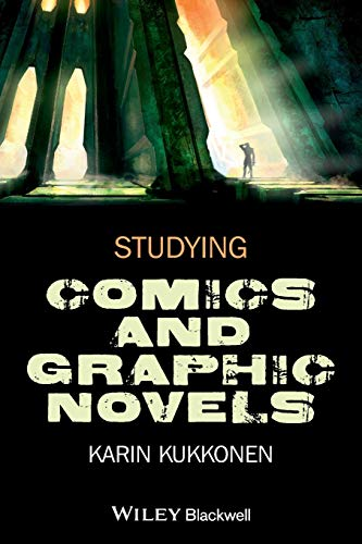9781118499924: Studying Comics and Graphic Novels