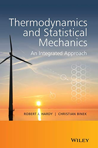 9781118501016: Thermodynamics and Statistical Mechanics: An Integrated Approach