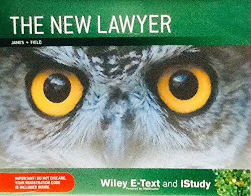 The New Lawyer 1E Wiley E-text+istudy Version: Nickolas James