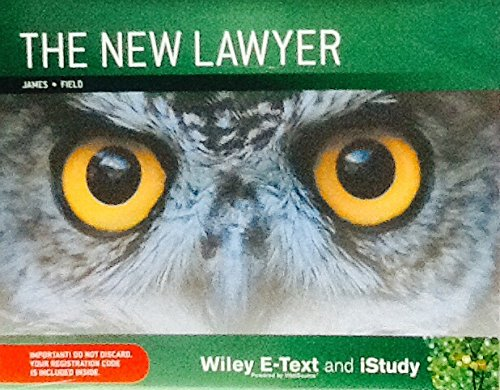The New Lawyer 1E Wiley E-text+istudy Version 1 Registration Card (Loose Leaf): Nickolas James
