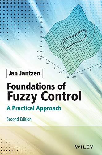 Foundations of Fuzzy Control: A Practical Approach (Hardback): Jan Jantzen