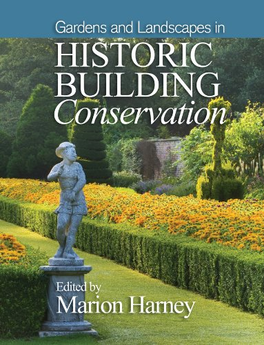 9781118508145: Gardens and Landscapes in Historic Building Conservation