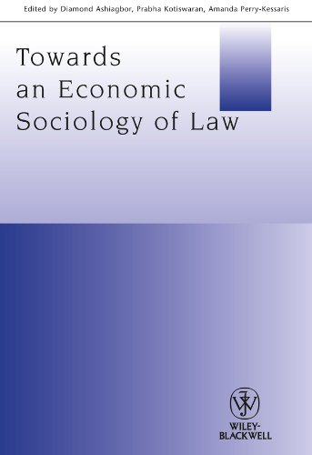 9781118508251: Towards an Economic Sociology of Law (Journal of Law and Society Special Issues)
