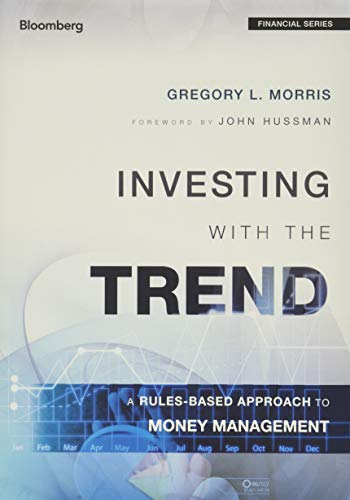 9781118508374: Investing with the Trend: A Rules-based Approach to Money Management