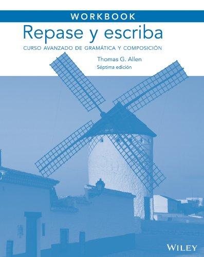 Workbook to accompany Repase y escriba: Curso: Dominicis, Maria Canteli