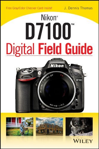 9781118509371: Nikon D7100 Digital Field Guide