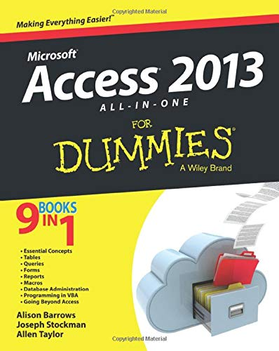 Access 2013 All-In-One for Dummies: Barrows, Alison