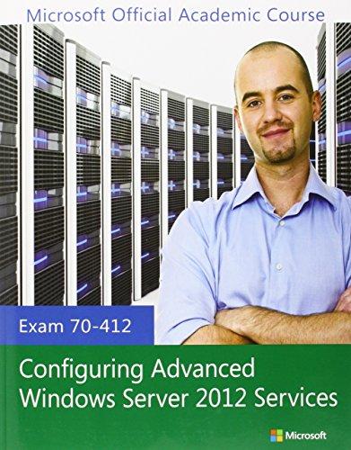 9781118511596: Exam 70-412 Configuring Advanced Windows Server 2012 Services