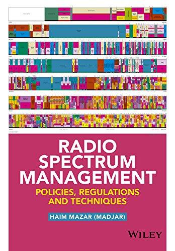 9781118511794: Radio Spectrum Management: Policies, Regulations and Techniques