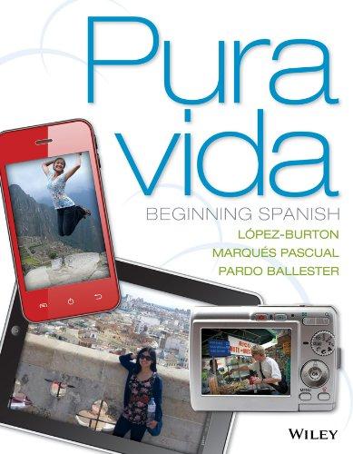 Pura vida: Beginning Spanish (Spanish Edition): LÃ pez-Burton, Norma