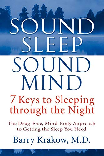 9781118516010: Sound Sleep, Sound Mind: 7 Keys to Sleeping through the Night
