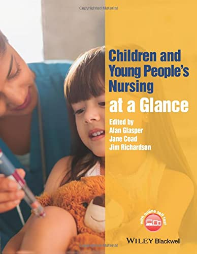 9781118516287: Children and Young People's Nursing at a Glance (At a Glance (Nursing and Healthcare))