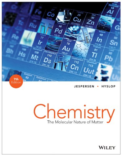 Chemistry: The Molecular Nature of Matter: Hyslop, Alison, Jespersen,