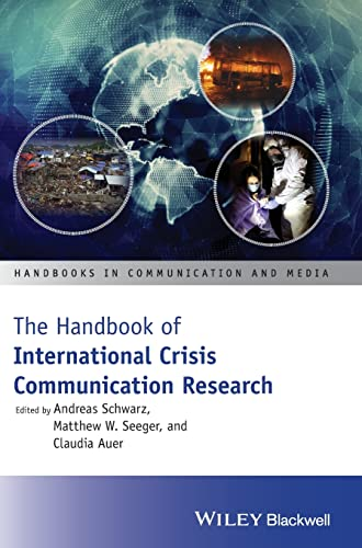 9781118516768: The Handbook of International Crisis Communication Research (Handbooks in Communication and Media)