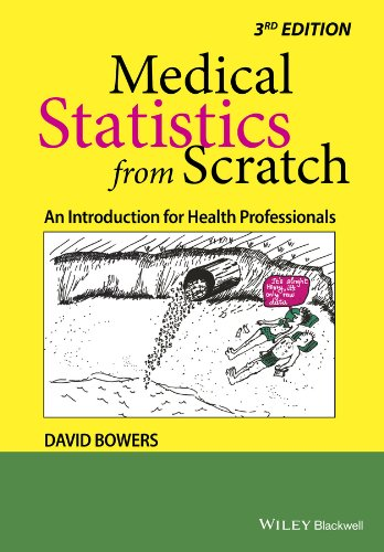 9781118519387: Medical Statistics From Scratch - an Introduction for Health Professionals 3E: An Introduction for Health Professionals