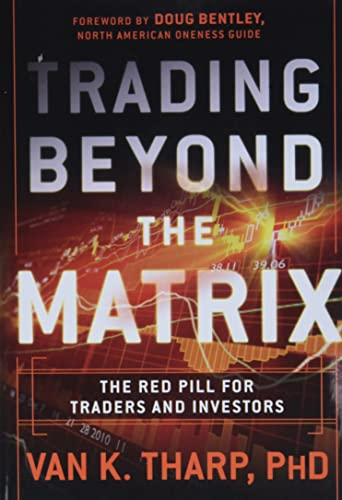 9781118525661: Trading Beyond the Matrix: The Red Pill for Traders and Investors