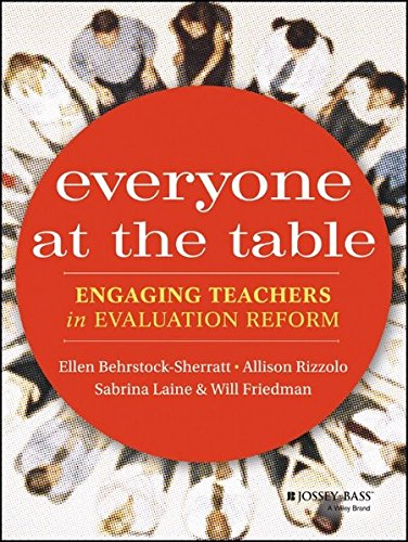 9781118526347: Everyone at the Table: Engaging Teachers in Evaluation Reform