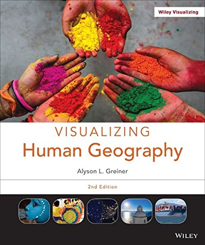 9781118526569: Visualizing Human Geography: At Home in a Diverse World