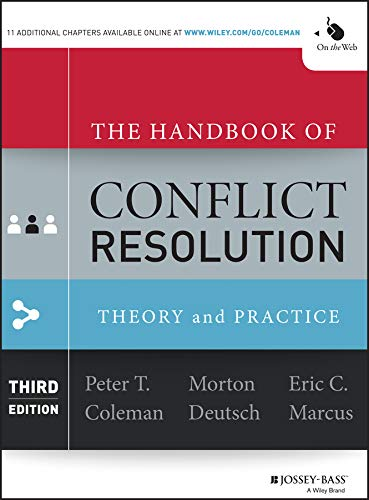 9781118526866: The Handbook of Conflict Resolution: Theory and Practice