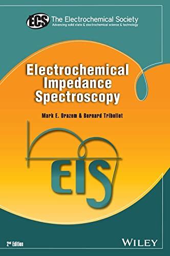 9781118527399: Electrochemical Impedance Spectroscopy