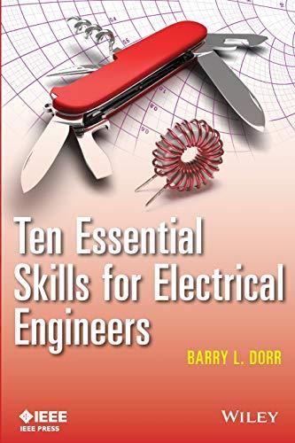 9781118527429: Ten Essential Skills for Electrical Engineers (Wiley - IEEE)