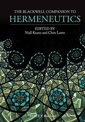 9781118529638: The Blackwell Companion to Hermeneutics (Blackwell Companions to Philosophy)