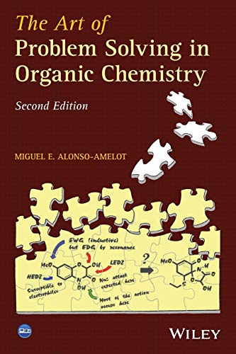 9781118530214: The Art of Problem Solving in Organic Chemistry