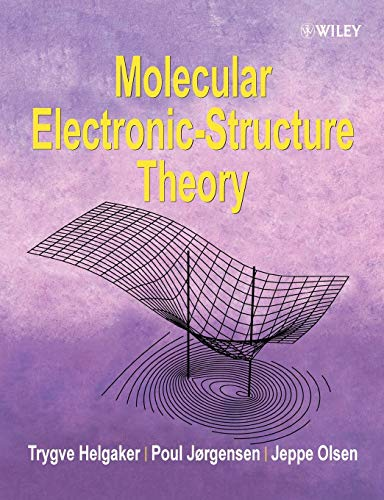 9781118531471: Molecular Electronic-Structure Theory