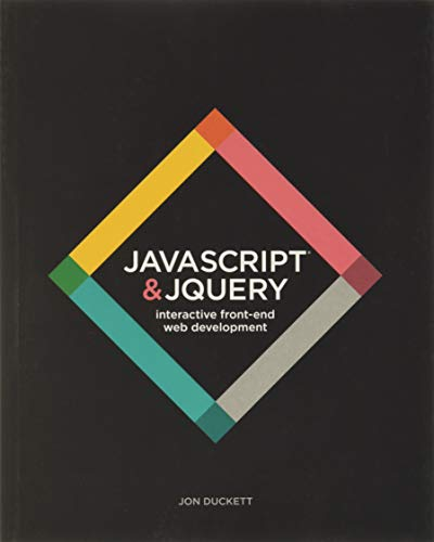 9781118531648: JavaScript and JQuery: Interactive Front-End Web Development
