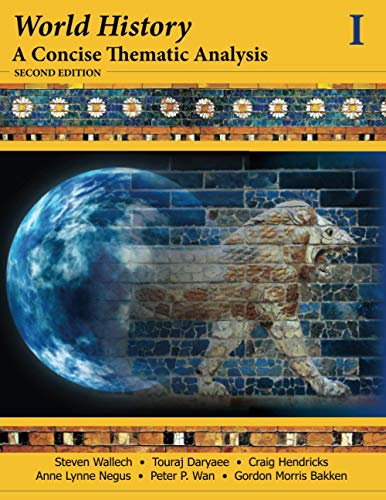 9781118532669: World History, a Concise Thematic Analysis, Volume 1