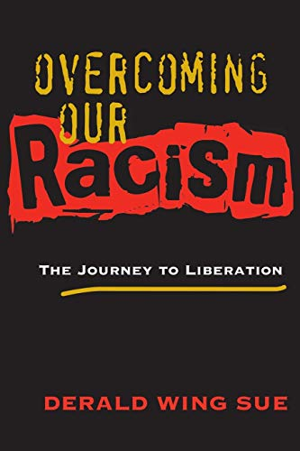 9781118533659: Overcoming Our Racism: The Journey to Liberation
