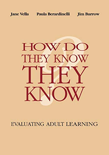 9781118534304: How Do They Know They Know?: Evaluating Adult Learning