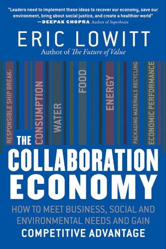 Collaboration Economy (Hardcover): Eric Lowitt