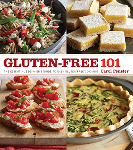 9781118539125: Gluten-Free 101: The Essential Beginner's Guide to Easy Gluten-Free Cooking