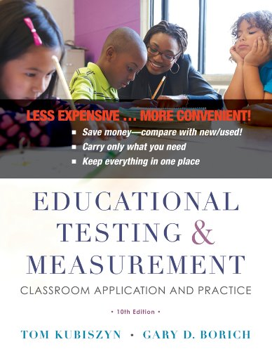 9781118540053: Educational Testing and Measurement, Binder Ready Version: Classroom Application and Practice