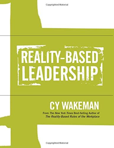 Reality-Based Leadership Self Assessment: Wakeman, Cy