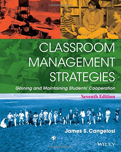9781118544228: Classroom Management Strategies: Gaining and Maintaining Students' Cooperation
