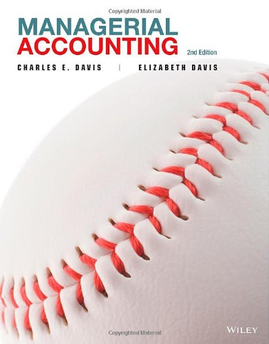 Managerial Accounting: Davis, Charles E.,